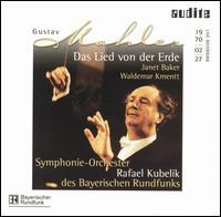 Mahler: Das Lied von der Erde - Janet Baker (alto); Waldemar Kmentt (tenor); Rafael Kubelik (conductor)