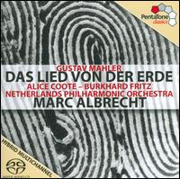 Mahler: Das Lied von der Erde - Alice Coote (mezzo-soprano); Burkhard Fritz (tenor); Netherlands Philharmonic Orchestra; Marc Albrecht (conductor)