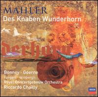 Mahler: Des Knaben Wunderhorn - Barbara Bonney (soprano); Gösta Winbergh (tenor); Matthias Goerne (baritone); Sarah Fulgoni (mezzo-soprano);...