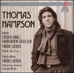 Mahler: Lieder eines fahrenden Gesellen; Fr?he Lieder