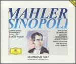 Mahler: Symphonie No. 2; Lieder eines fahrenden Gesellen; 6 Frühe Lieder