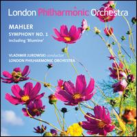 Mahler: Symphony No. 1 - London Philharmonic Orchestra; Vladimir Jurowski (conductor)