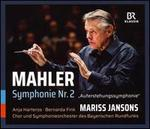 "Mahler: Symphony No. 2 ""Auferstehungssymphonie"""