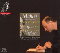 Mahler: Symphony No. 2 in c minor  - Birgit Remmert (alto); Lisa Milne (soprano); Hungarian Radio Chorus (choir, chorus); Budapest Festival Orchestra;...