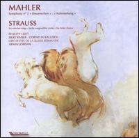 "Mahler: Symphony No. 2 ""Resurrection""; R. Strauss: Six Selected Songs - Cornelia Kallisch (mezzo-soprano); Felicity Lott (soprano); Silke Kaiser (soprano);..."