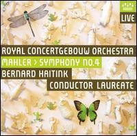 Mahler: Symphony No. 4  - Christine Schäfer (piano); Royal Concertgebouw Orchestra; Bernard Haitink (conductor)
