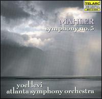 Mahler: Symphony No. 5 - Brice Andrus (horn); James Thompson (trumpet); Atlanta Symphony Orchestra; Yoel Levi (conductor)