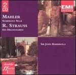 Mahler: Symphony No. 6; R. Strauss: Ein Heldenleben