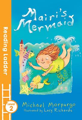 Mairi's Mermaid - Morpurgo, Michael, O. B. E.