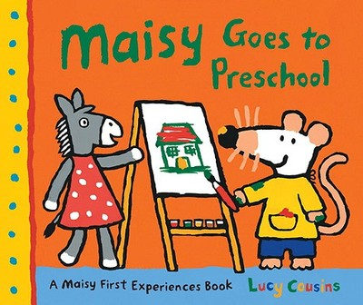 Maisy Goes to Preschool - Cousins, Lucy