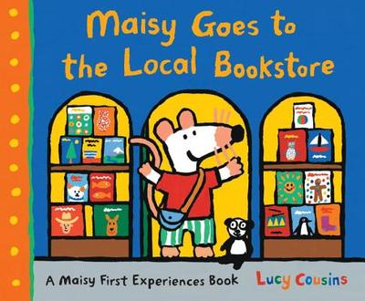 Maisy Goes to the Local Bookstore: A Maisy First Experiences Book -
