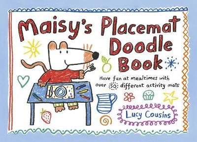 Maisy's Placemat Doodle Book - Cousins, Lucy