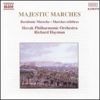 Majestic Marches - Slovak Philharmonic Orchestra; Richard Hayman (conductor)
