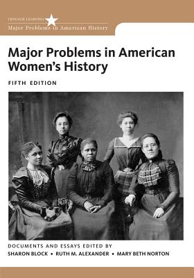 Major Problems in American Women's History - Norton, Mary Beth