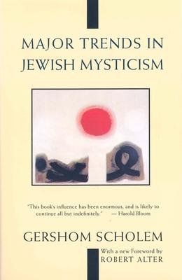 Major Trends in Jewish Mysticism - Scholem, Gershom