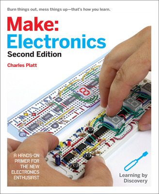 Make: Electronics: Learning by Discovery - Platt, Charles