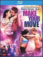 Make Your Move [Includes Digital Copy] [Blu-ray]