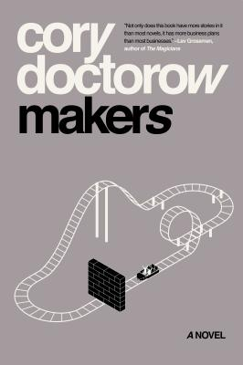Makers - Doctorow, Cory
