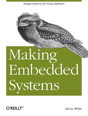 Making Embedded Systems - White, Elecia
