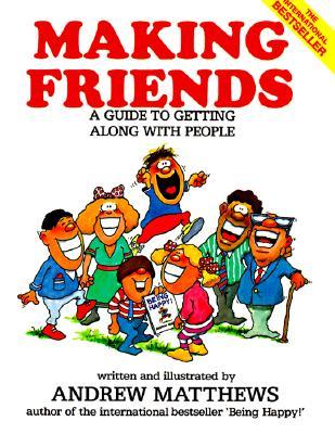 Making Friends - Matthews, Andrew