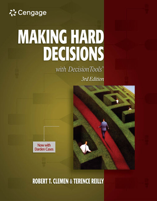 Making Hard Decisions with Decisiontools - Clemen, Robert T, and Reilly, Terence