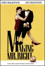 Making Mr. Right - Susan Seidelman