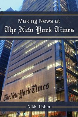 Making News at the New York Times - Usher, Nikki