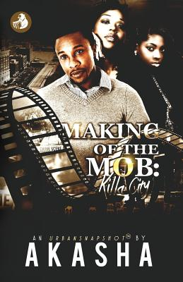 Making of the Mob: Killa City - Reeder, Akasha