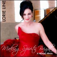 Making Spirits Bright - Lorie Line
