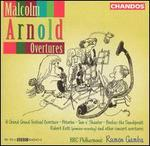 Malcolm Arnold: Overtures