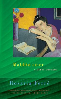 Maldito Amor: Sweet Diamond Dust - Spanish-Language Edition - Ferre, Rosario
