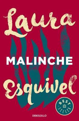 Malinche - Esquivel, Laura