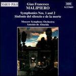 Malipiero: Symphonies Nos. 1 & 2; Sinfonie del silenzio e de la morte