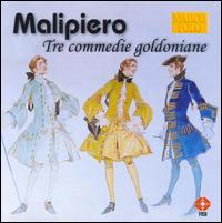 Malipiero: Tre commedie goldoniane - Christian Benda (conductor)