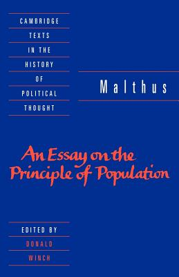 Malthus: 'An Essay on the Principle of Population' - Malthus, Thomas Robert, and Winch, Donald (Editor), and Geuss, Raymond (Editor)
