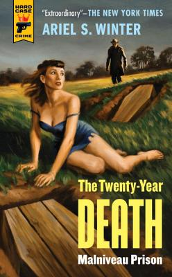 Malvineau Prison: The Twenty-Year Death Trilogy Book 1 - Winter, Ariel