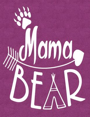 Mama Bear: Notebook, Journal, Diary or Sketchbook with Lined Paper - Pockets, Jolly
