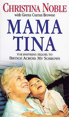 Mama Tina - Noble, Christina, and Browne, Gretta Curran
