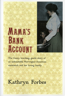 Mama's Bank Account - Forbes, Kathryn