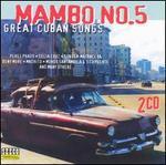 Mambo 5: Great Cuban Songs