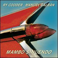 Mambo Sinuendo - Ry Cooder & Manuel Galbán