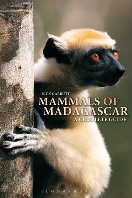 Mammals of Madagascar: A Complete Guide - Garbutt, Nick