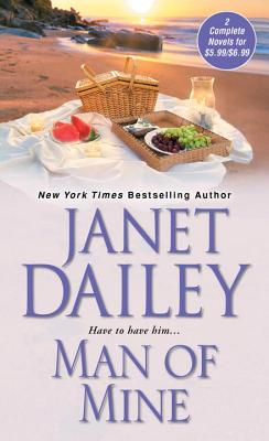 Man of Mine - Dailey, Janet