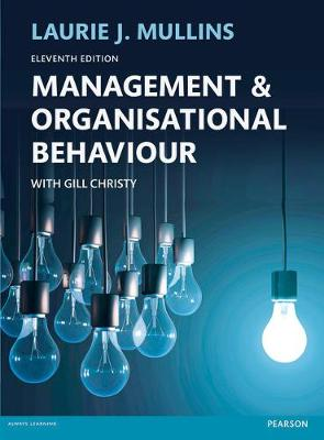 Management and Organisational Behaviour - Mullins, Laurie J.