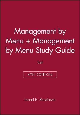 Management By Menu 4E + Management By Menu Study Guide - Kotschevar, Lendal H.