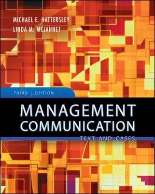 Management Communication: Principles and Practice - Hattersley, Michael, and McJannet, Linda