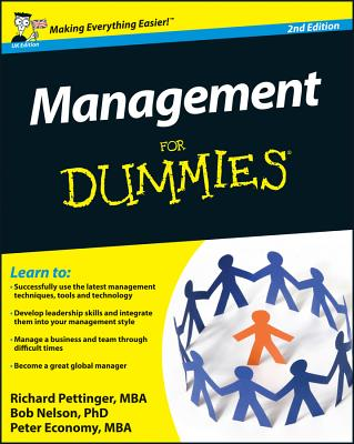 Management For Dummies - Pettinger, Richard, and Nelson, Bob, and Economy, Peter