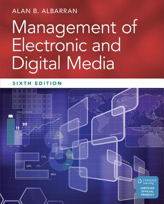 Management of Electronic and Digital Media - Albarran, Alan