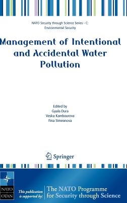 Management of Intentional and Accidental Water Pollution - Dura, Gyula (Editor)