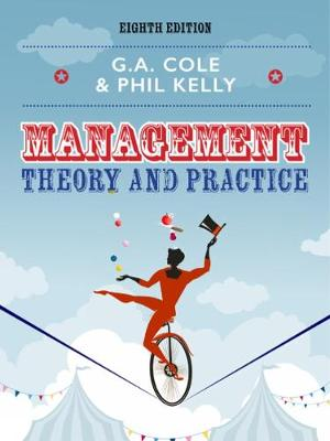 Management Theory and Practice - Kelly, Phil, and Cole, Gerald